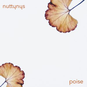 Nutty Nys – Poise