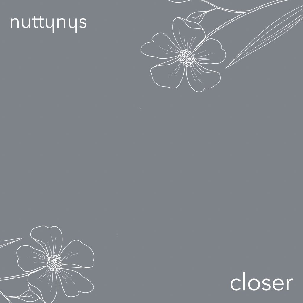 Nutty Nys - Closer