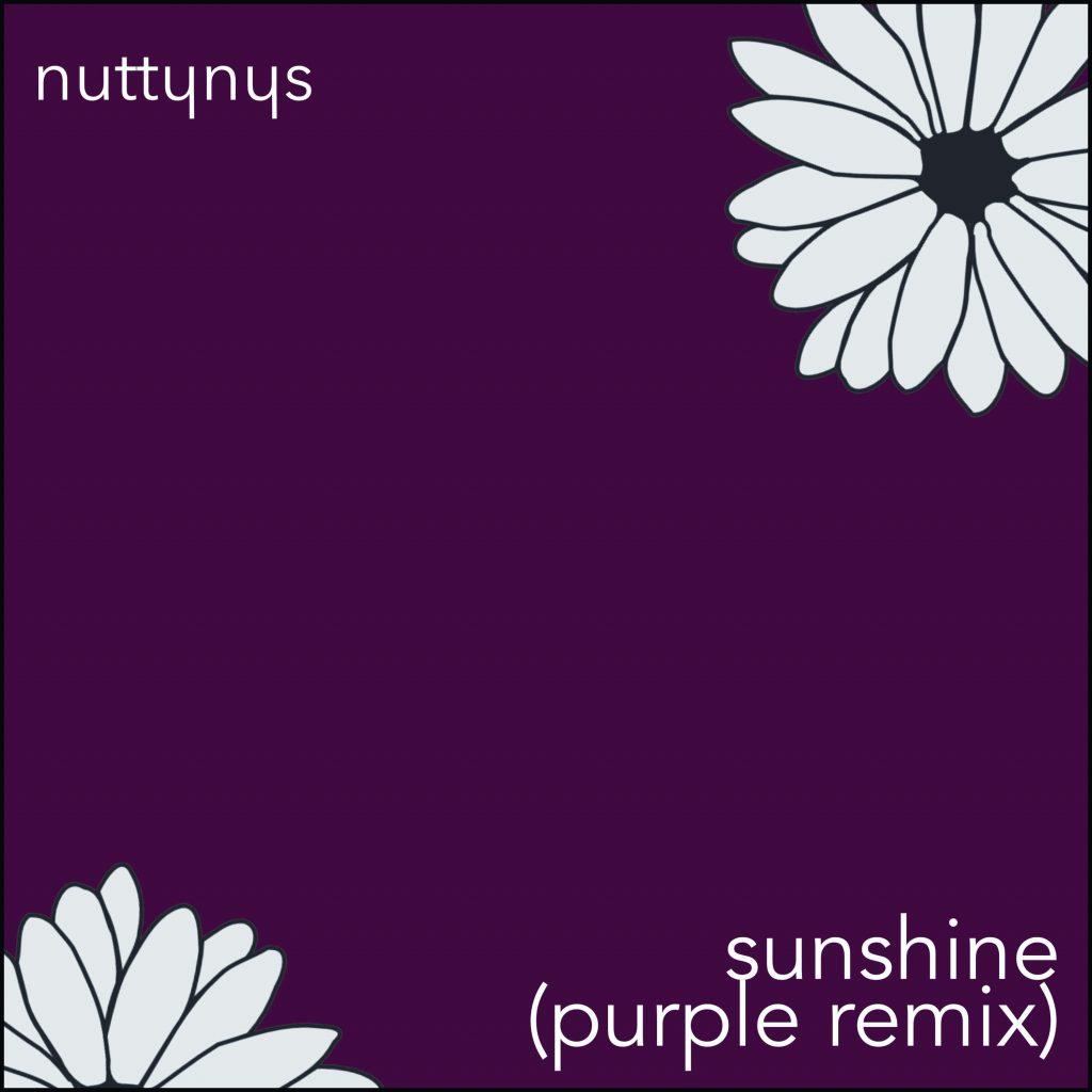 Nutty Nys - Sunshine (Purple Remix)