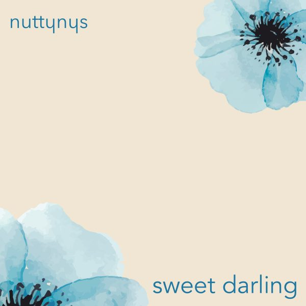 Nutty Nys - Sweet Darling