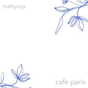 Nutty Nys – Cafe Paris