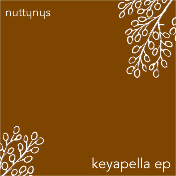 Nutty Nys - Keyapella