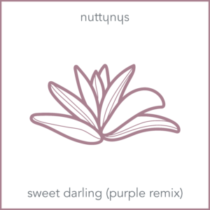 Nutty Nys – Sweet Darling (Purple Remix)
